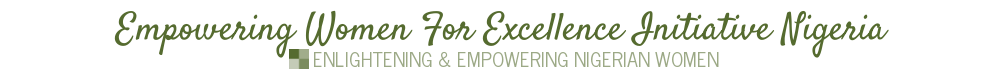 Empowering Women for Excellence Initiative Nigeria